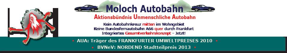 Moloch Autobahn - Aktionsbündnis Unmenschliche Autobahn